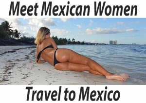 Meet Mexican women in Mexico. Latin dating with Mexican women.